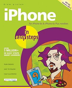 iPhone in easy steps (Covers iOS 9) by Drew Provan, 9781840787078