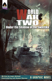 World War Two: Under the Shadow of the Swastika by Lewis Helfand, Lalit Kumar Sharma, 9789381182147