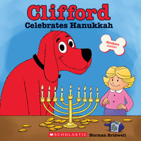 Clifford Celebrates Hanukkah (Classic Storybook) by Norman Bridwell, Norman Bridwell, 9780545823340