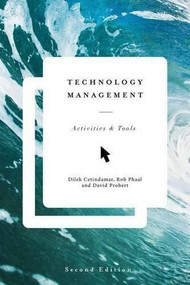 Technology Management (Activities and Tools) by Dilek Cetindamar, Rob Phaal, David Probert, 9781137431851