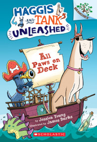All Paws on Deck: A Branches Book (Haggis and Tank Unleashed #1) - 9780545818865 by Jessica Young, James Burks, 9780545818865