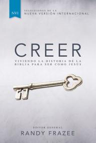 Creer (Viviendo la historia de la Biblia para ser como Jesús) - 9780829766158 by Randy Frazee, 9780829766158