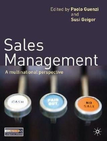 Sales Management (A Multinational Perspective) by Paolo Guenzi, Susi Geiger, 9780230245952