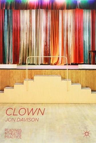 Clown (Readings in Theatre Practice) - 9780230300156 by Jon Davison, 9780230300156