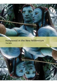 Hollywood in the New Millennium by Tino Balio, 9781844573806