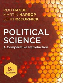 Political Science (A Comparative Introduction) by Rod Hague, Martin Harrop, John McCormick, 9781137601230