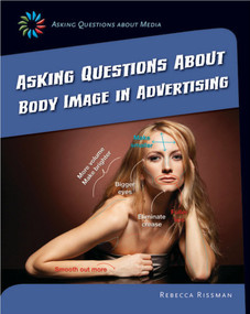 Asking Questions about Body Image in Advertising - 9781633625020 by Rebecca Rissman, 9781633625020