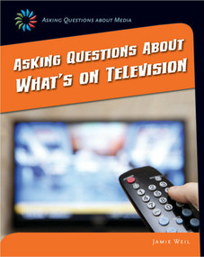Asking Questions about What's on Television - 9781633625099 by Jamie Weil, 9781633625099