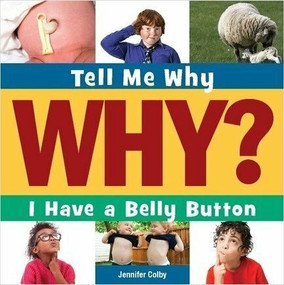I Have a Belly Button - 9781633627024 by Jennifer Colby, Adam Weber, 9781633627024