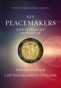 NIV, Peacemakers New Testament with Psalms and Proverbs, Paperback (Help and Hope for Law Enforcement Officers) (Miniature Edition) by  Zondervan, 9780310081173
