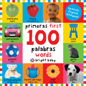 First 100 Words Bilingual (Primeras 100 palabras - Spanish-English Bilingual) by Roger Priddy, 9780312515836