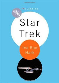 Star Trek by Ina Rae Hark, 9781844572144