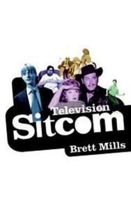 Television Sitcom - 9781844570874 by Brett Mills, 9781844570874