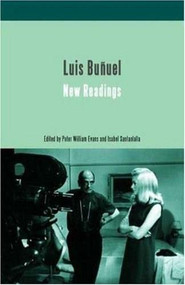 Luis Bunuel: New Readings by Isabel Santaolalla, Peter William Evans, 9781844570034
