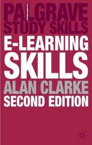 e-Learning Skills by Alan Clarke, 9780230573123