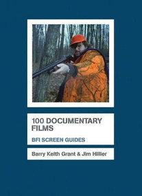 100 Documentary Films by Jim Hillier, Barry Keith Grant, 9781844572656