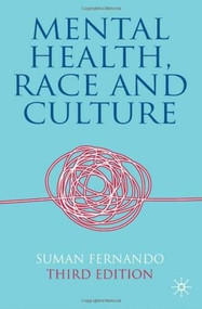 Mental Health, Race and Culture (Third Edition) by Suman Fernando, 9780230212718