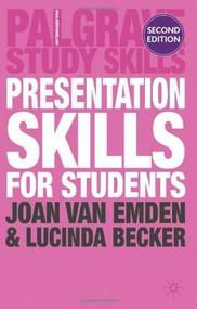 Presentation Skills for Students by Joan van Emden, Lucinda Becker, 9780230243040