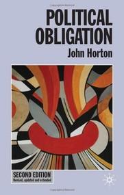 Political Obligation by John Horton, 9780230576513
