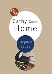 Cathy Come Home by Sarah Street, Stephen Lacey, 9781844573165