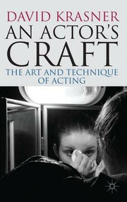 An Actor's Craft (The Art and Technique of Acting) by David Krasner, 9780230275522
