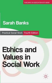 Ethics and Values in Social Work by Sarah Banks, 9780230300170