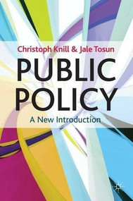 Public Policy (A New Introduction) - 9780230278387 by Christoph Knill, Jale Tosun, 9780230278387