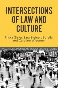 Intersections of Law and Culture by Priska Gisler, Sara Steinert Borella, Caroline Wiedmer, 9780230293830