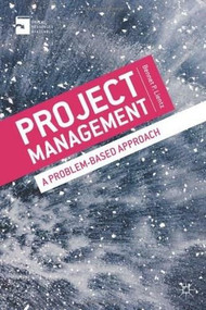 Project Management (A Problem-Based Approach) by Bennet P. Lientz, 9780230348493