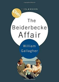 The Beiderbecke Affair by William Gallagher, 9781844574698