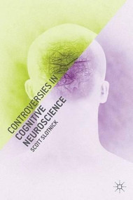Controversies in Cognitive Neuroscience - 9780230301108 by Scott Slotnick, 9780230301108