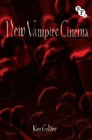 New Vampire Cinema - 9781844574407 by Ken Gelder, 9781844574407