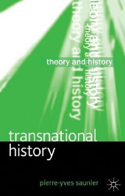 Transnational History by Pierre-Yves Saunier, 9780230271845