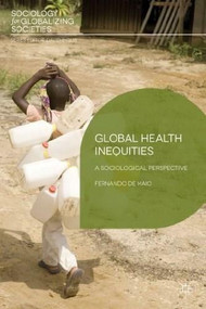 Global Health Inequities (A Sociological Perspective) - 9780230304376 by Fernando De Maio, 9780230304376