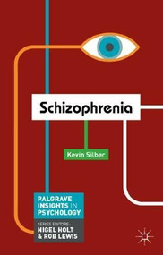 Schizophrenia by Kevin Silber, 9780230299863