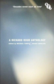 Decades Never Start on Time (A Richard Roud Anthology) by Richard Roud, Michael Temple, Karen Smolens, 9781844576265
