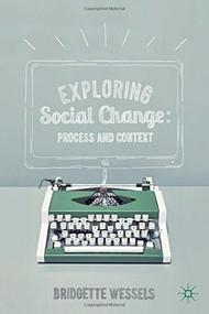 Exploring Social Change (Process and Context) by Bridgette Wessels, 9780230361041