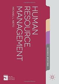 Human Resource Management by Michael L. Nieto, 9781137282279