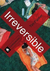 Irreversible by Tim Palmer, 9780230336971