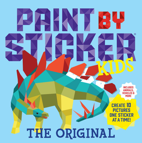 Paint by Sticker Kids, The Original (Create 10 Pictures One Sticker at a Time! (Kids Activity Book, Sticker Art, No Mess Activity, Keep Kids Busy)) by Workman Publishing, 9780761189411