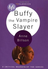 Buffy the Vampire Slayer by Anne Billson, 9781844570898