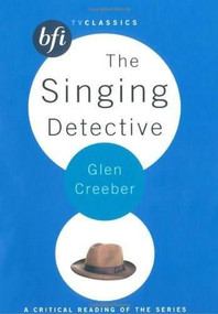 The Singing Detective by Glen Creeber, 9781844571987
