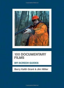 100 Documentary Films - 9781844572649 by Jim Hillier, Barry Keith Grant, 9781844572649