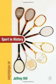 Sport in History (An Introduction) by Jeffrey Hill, 9781403987914