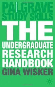 The Undergraduate Research Handbook by Gina Wisker, 9780230520974