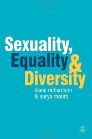 Sexuality, Equality and Diversity by Diane Richardson, Surya Monro, 9780230275584