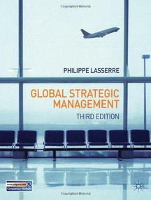 Global Strategic Management by Philippe Lasserre, 9780230293816