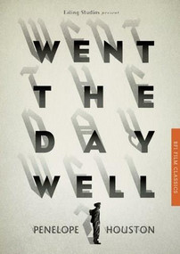 Went the Day Well? by Penelope Houston, 9781844575008