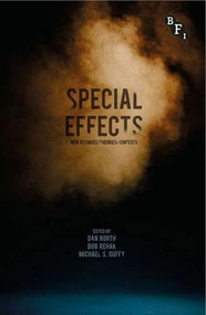 Special Effects (New Histories, Theories, Contexts) by Dan North, Bob Rehak, Michael Duffy, 9781844575183