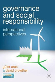 Governance and Social Responsibility (International Perspectives) by David Crowther, Güler Aras, 9780230243514